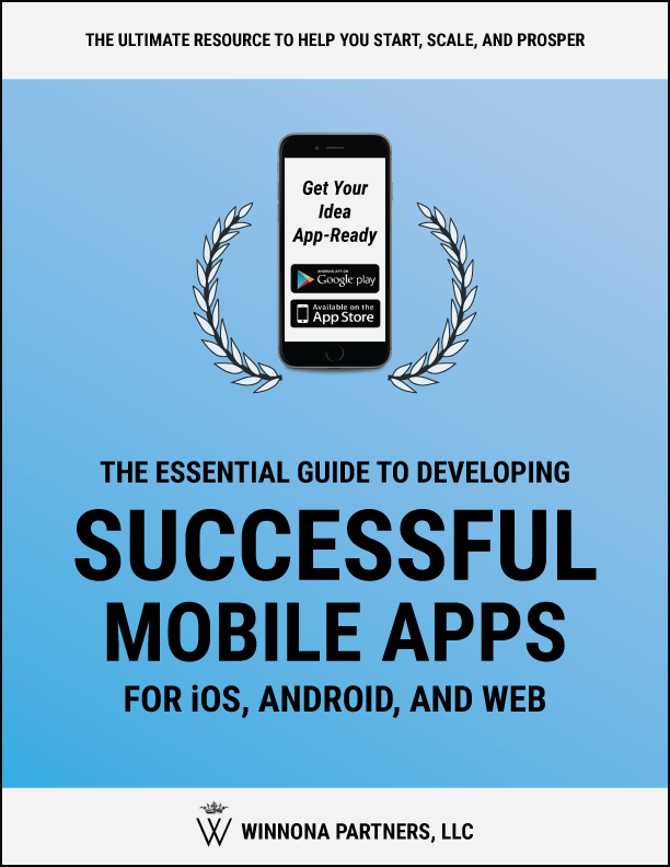 how-to-develop-successful-mobile-apps-for-ios-android-and-web-Winnona-Partners-cover-image